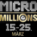 MicroMillions Low Stakes-Pokerturniere
